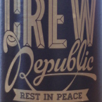 Crew Republic Rest in Peace